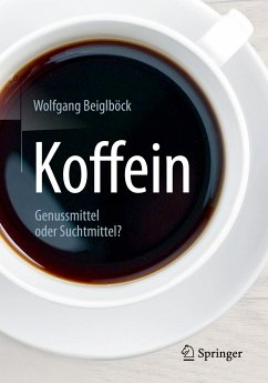 Koffein - Beiglböck, Wolfgang