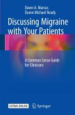 Discussing Migraine With Your Patients