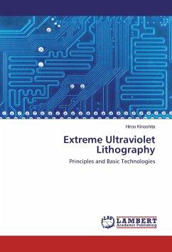 Extreme Ultraviolet Lithography - Kinoshita, Hiroo