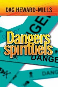9789988855239 - Heward-Mills, Dag: Dangers spirituels - Book