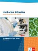 Lambacher Schweizer für die Fachhochschulreife. Themenheft Technik und Naturwissenschaften