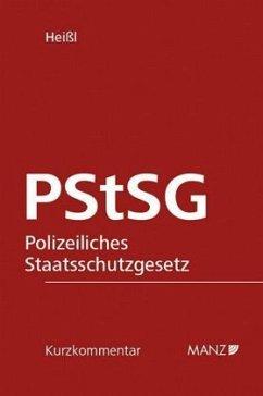 PStSG Polizeiliches Staatsschutzgesetz, Kurzkom...
