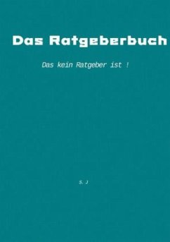 Das Ratgeberbuch - Weiss, Svenja