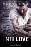 Asher / Until Love Bd.1