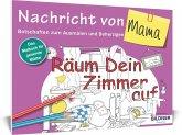 Das Malbuch für Erwachsene: Nachricht von Mama!