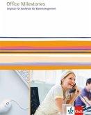 Office Milestones. Englisch für Kaufleute für Büromanagement. Schülerbuch