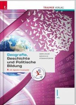 Geografie, Geschichte und Politische Bildung I HTL inkl. Übungs-CD-ROM