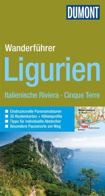 DuMont Wanderführer Ligurien, Italienische Riviera, Cinque Terre (eBook, PDF) - Hennig, Christoph; Henke, Georg