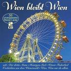 Wien Bleibt Wien-50 Unvergessene Wiener Lieder