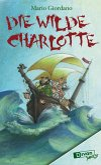 Die Wilde Charlotte (eBook, ePUB)