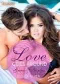 Love goes around - Grace und Nicolas. Erotischer Roman (eBook, ePUB)