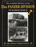 The Combat History of the 23rd Panzer Division in World War II (eBook, ePUB)