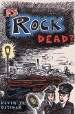 Is Rock Dead? (eBook, ePUB)