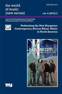 Performing the New Diasporas: Contemporary African Ritual Music in North America