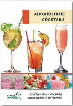 Alkoholfreie Cocktails - Möhrlein-Yilmaz, Marion