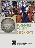Buchners Geschichte Oberstufe Schülerband Einführungsphase Schleswig-Holstein