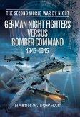 German Night Fighters Versus Bomber Command 1943-1945 (eBook, ePUB)