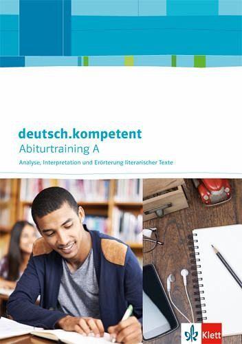 Deutschkompetent Zugänge Zur Oberstufe Schreiben Zu Literarischen