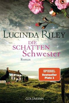 Die Schattenschwester / Die sieben Schwestern Bd.3 (eBook, ePUB) - Riley, Lucinda