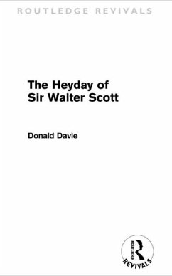 The Heyday of Sir Walter Scott (eBook, PDF) - Davie, Donald