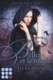 Hexenherz / Belle et la magie Bd.1 (eBook, ePUB)