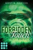 Acht Momente / Forbidden Touch Bd.2 (eBook, ePUB)