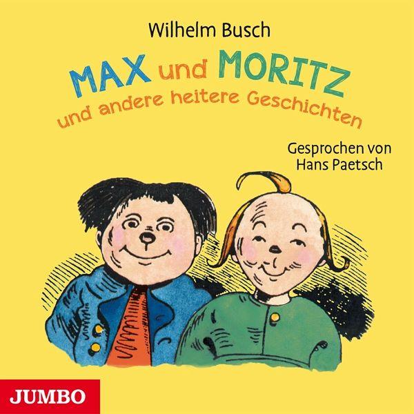 max und moritz und andere heitere geschichten von wilhelm