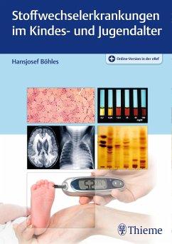 Stoffwechselerkrankungen im Kindes- und Jugendalter - Böhles, Hansjosef