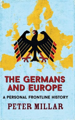 The Germans and Europe - Millar, Peter