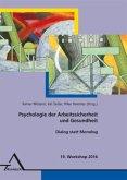 19. Workshop Psychologie der Arbeitssicherheit und Gesundheit
