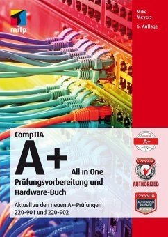 CompTIA A+ All in One (eBook, PDF)