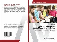 Literatur als Maßnahme gegen Mobbing an Schulen