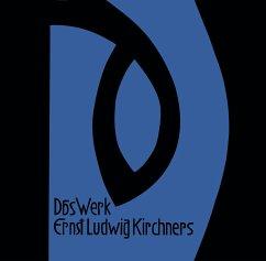 Das Werk Ernst Ludwig Kirchners
