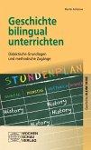 Geschichte bilingual unterrichten (eBook, PDF)