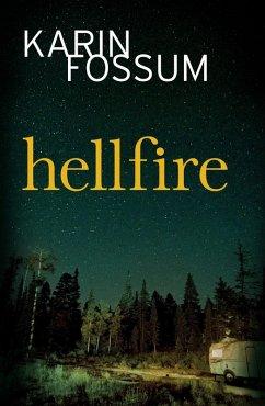 Hellfire (eBook, ePUB) - Fossum, Karin