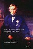 Das Leben und Werk von Leopold von Ranke