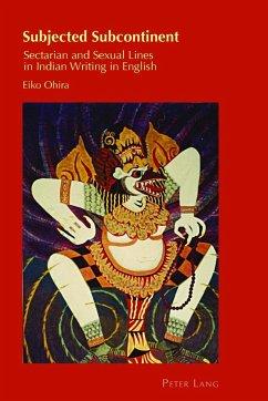 Subjected Subcontinent - Ohira, Eiko