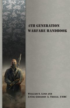 9789527065754 - Lind, William S.; Thiele, Gregory A.: 4th Generation Warfare Handbook - Kirja