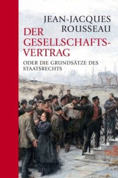 Der Gesellschaftsvertrag - Rousseau, Jean-Jacques