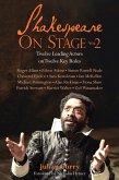 Shakespeare on Stage: Volume 2