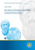 Von Homer bis Theodosius dem Großen