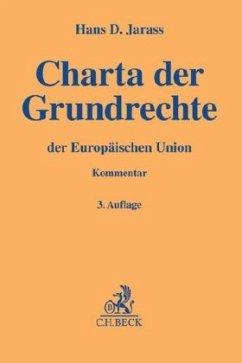Charta der Grundrechte der Europäischen Union - Jarass, Hans D.