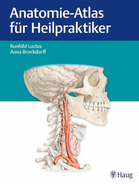 Anatomie-Atlas für Heilpraktiker von Runhild Lucius; Anna Brockdorff ...