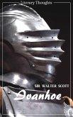 Ivanhoe (Sir Walter Scott) (Literary Thoughts Edition) (eBook, ePUB)