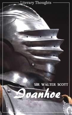 Ivanhoe (Sir Walter Scott) (Literary Thoughts Edition) (eBook, ePUB) - Scott, Sir Walter
