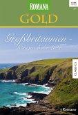 Großbritannien - Königreich der Liebe / Romana Gold Bd.33 (eBook, ePUB)