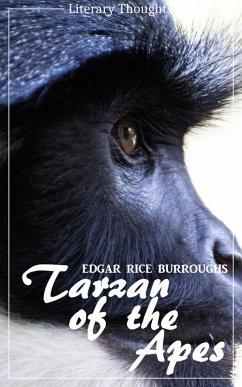Tarzan of the Apes (Edgar Rice Burroughs) (Literary Thoughts Edition) (eBook, ePUB) - Burroughs, Edgar Rice
