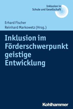 Inklusion im Förderschwerpunkt geistige Entwicklung (eBook, PDF)