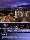 Knipsen oder Fotografieren?   Folge 13 (eBook, ePUB)