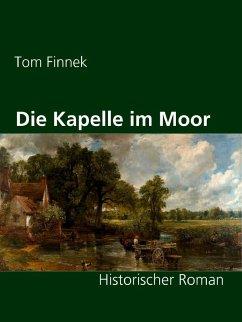 Die Kapelle im Moor (eBook, ePUB)
